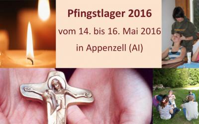Pfingstlager 2016 – Bist auch dabei?